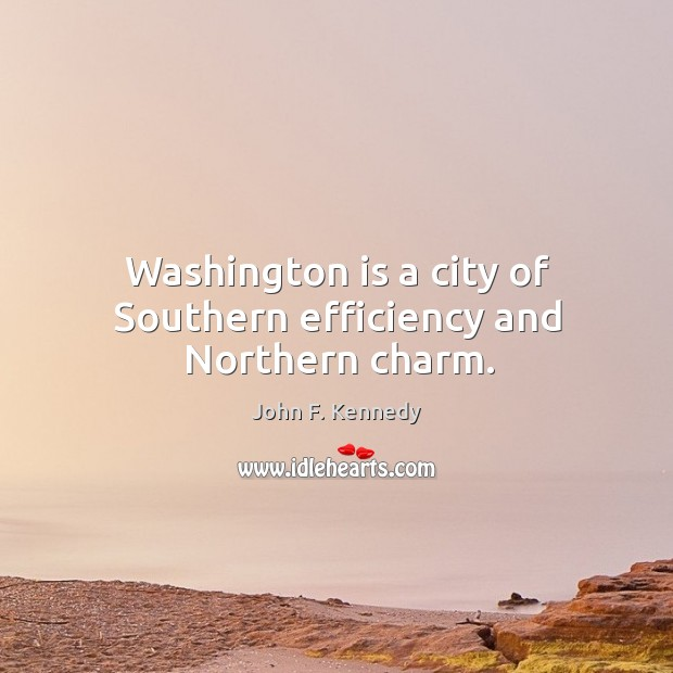 Image, Washington is a city of southern efficiency and northern charm.