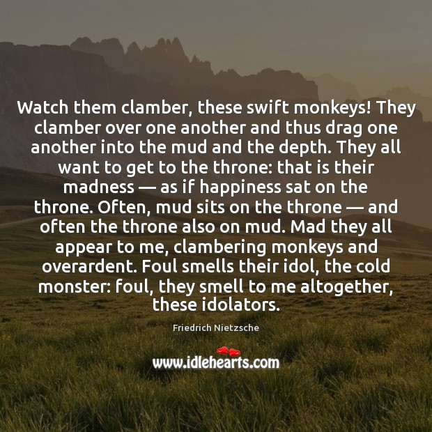 Watch them clamber, these swift monkeys! They clamber over one another and Image