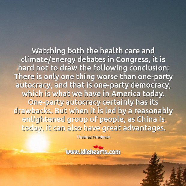 Image, Watching both the health care and climate/energy debates in Congress, it