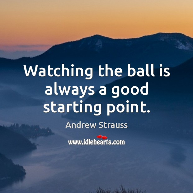 Image, Watching the ball is always a good starting point.