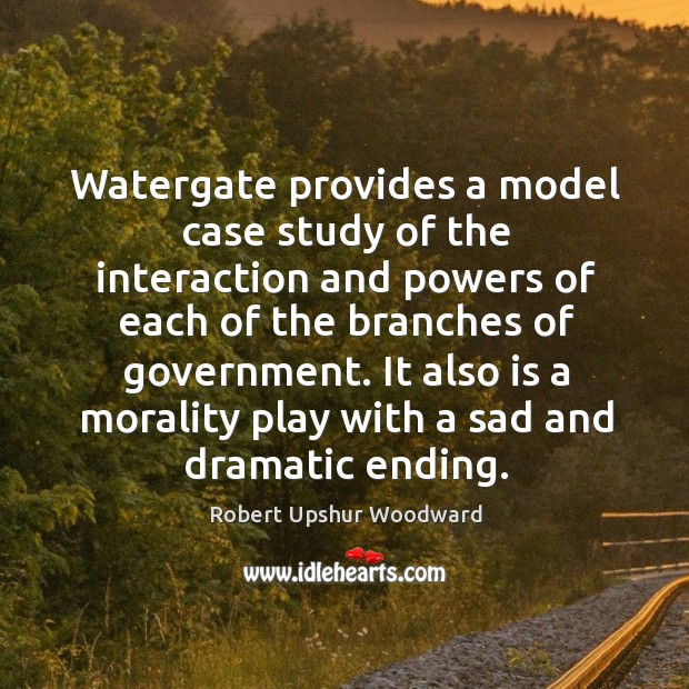 Watergate provides a model case study of the interaction and powers of each of the branches of government. Image