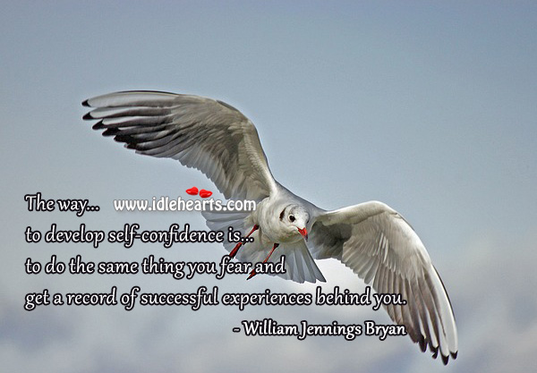 Way to develop self-confidence. Confidence Quotes Image
