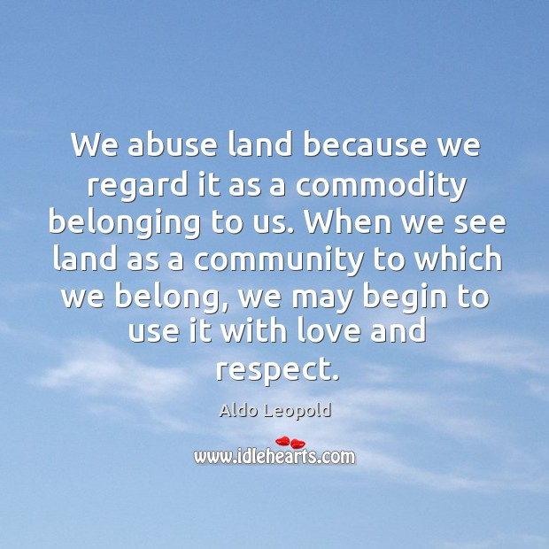 Picture Quote by Aldo Leopold