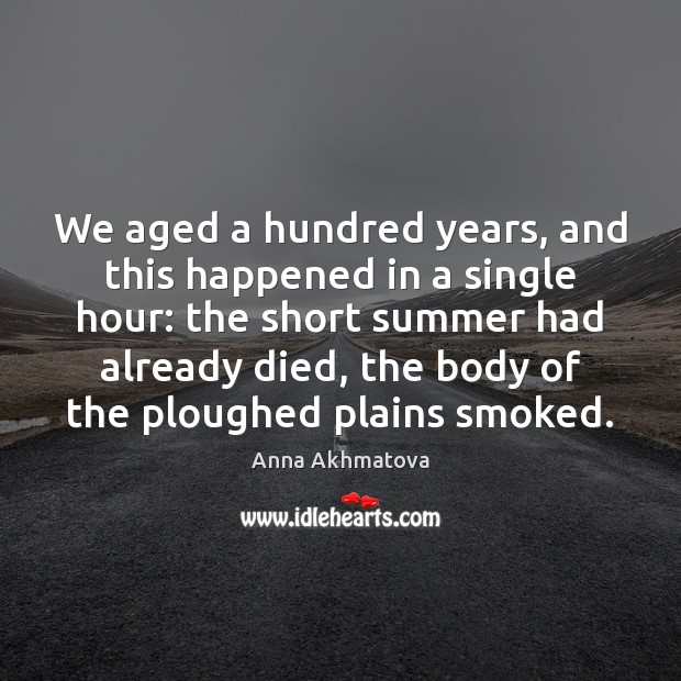 We aged a hundred years, and this happened in a single hour: Image