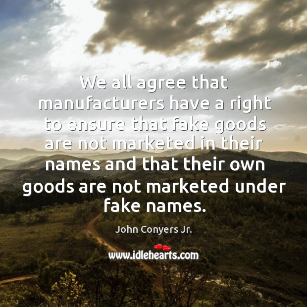 We all agree that manufacturers have a right to ensure that fake goods are not marketed Image