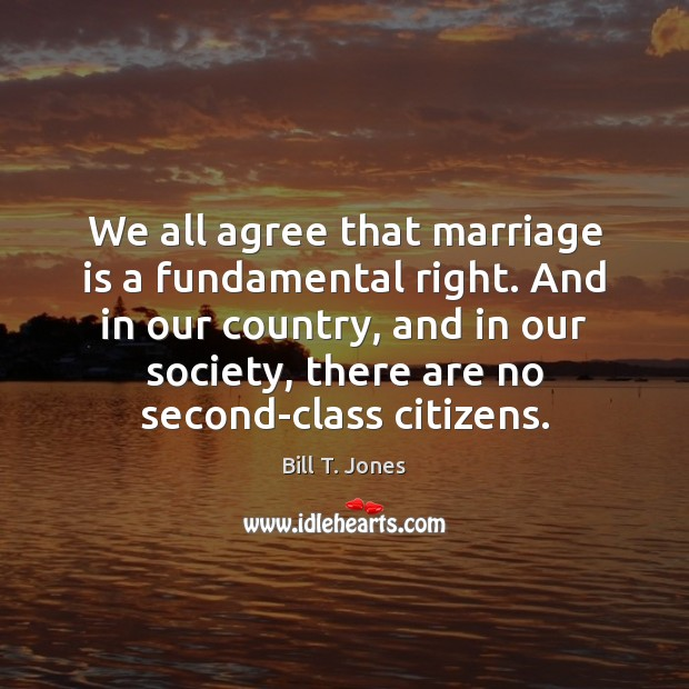 Image, We all agree that marriage is a fundamental right. And in our