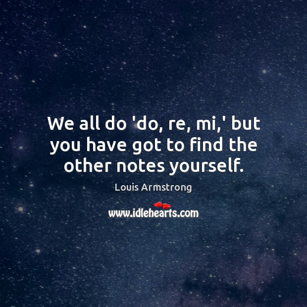 Picture Quote by Louis Armstrong