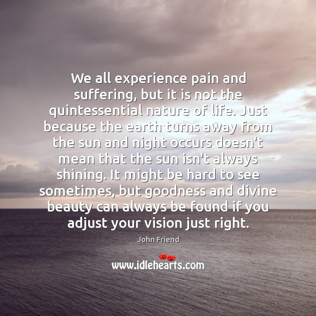 We all experience pain and suffering, but it is not the quintessential Image