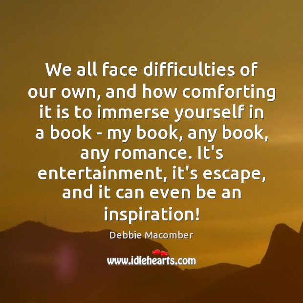 Image, We all face difficulties of our own, and how comforting it is