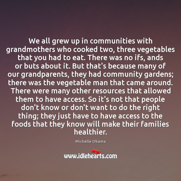 Image, We all grew up in communities with grandmothers who cooked two, three