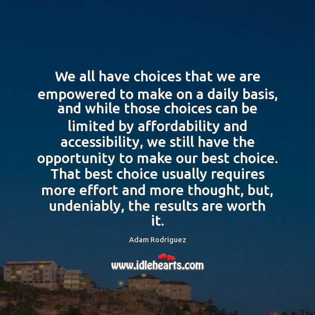 Image, We all have choices that we are empowered to make on a