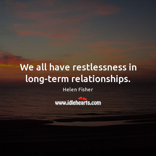 Image, We all have restlessness in long-term relationships.