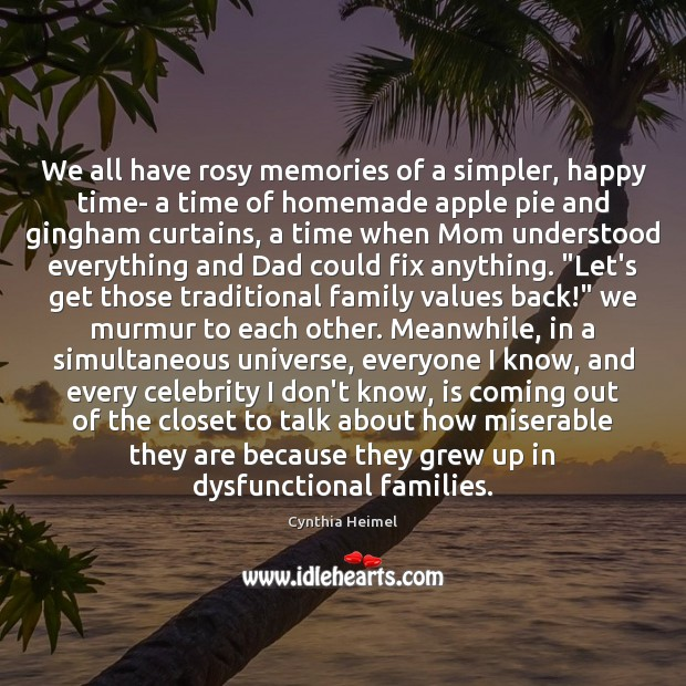 Image, We all have rosy memories of a simpler, happy time- a time