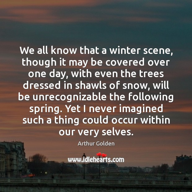 Image, We all know that a winter scene, though it may be covered