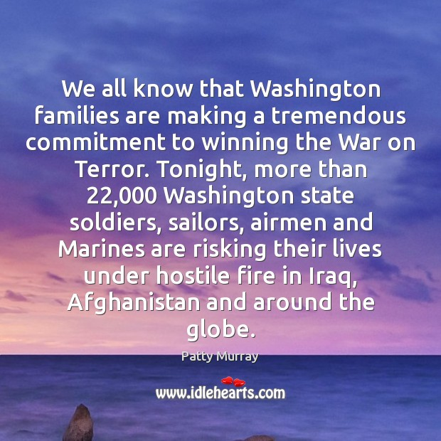 Image, We all know that Washington families are making a tremendous commitment to