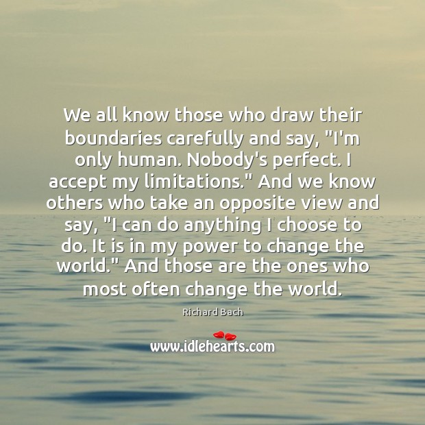 "We all know those who draw their boundaries carefully and say, ""I'm Image"