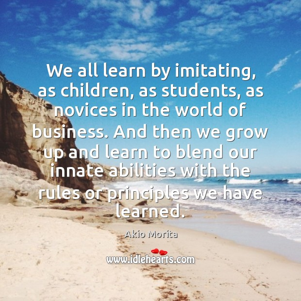 Image, We all learn by imitating, as children, as students, as novices in