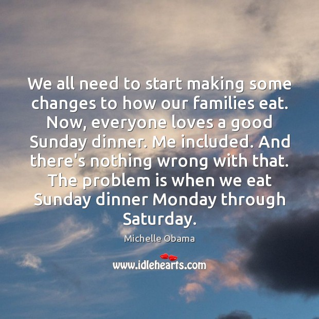 Image, We all need to start making some changes to how our families