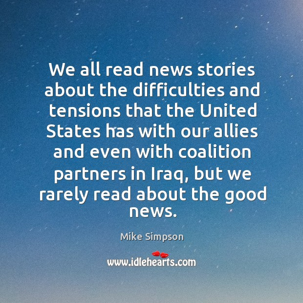 We all read news stories about the difficulties and tensions that the united states has Image