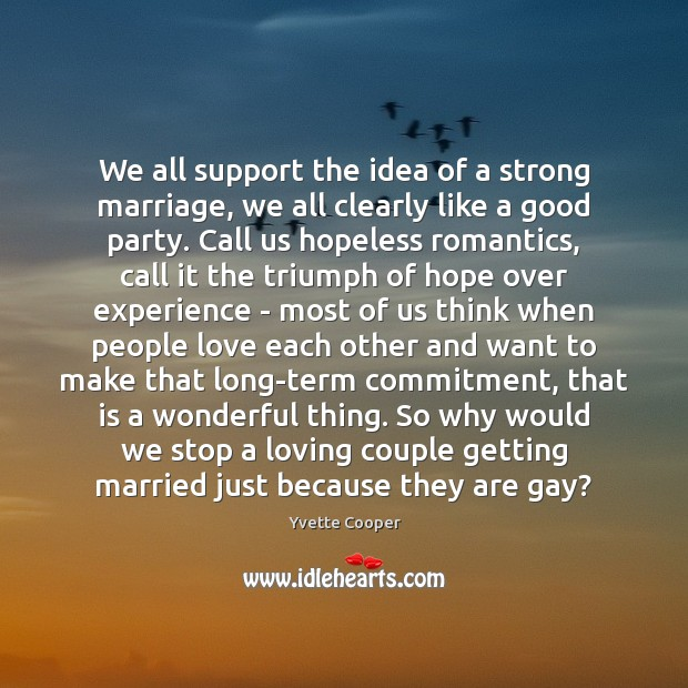 Image, We all support the idea of a strong marriage, we all clearly