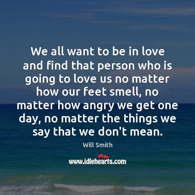We all want to be in love and find that person who Image