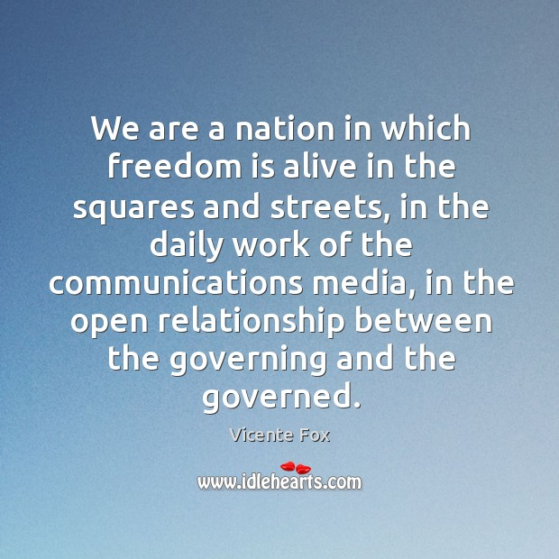 We are a nation in which freedom is alive in the squares and streets Image