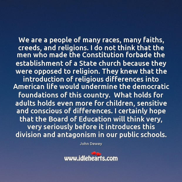 We are a people of many races, many faiths, creeds, and religions. Image