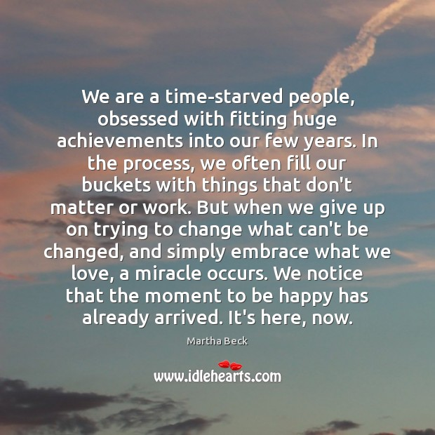 Image, We are a time-starved people, obsessed with fitting huge achievements into our