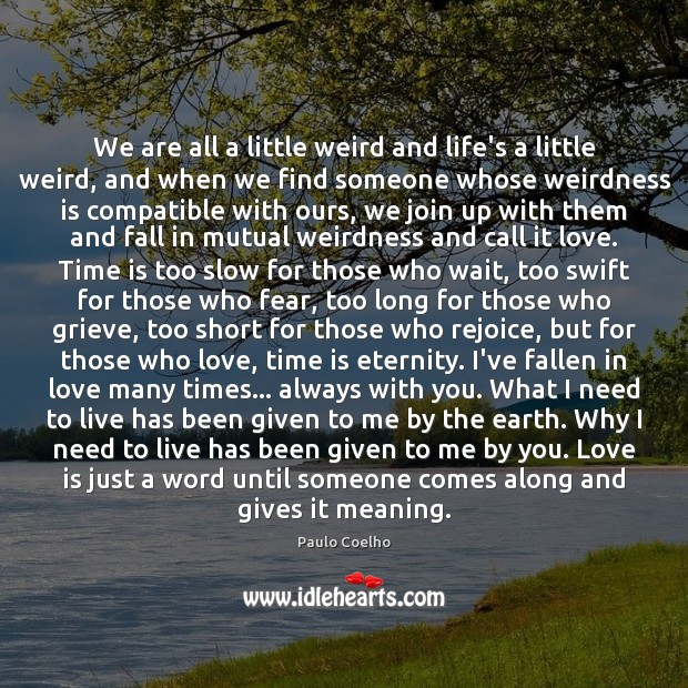 Image, We are all a little weird and life's a little weird, and