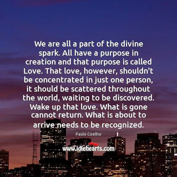 Image, We are all a part of the divine spark. All have a