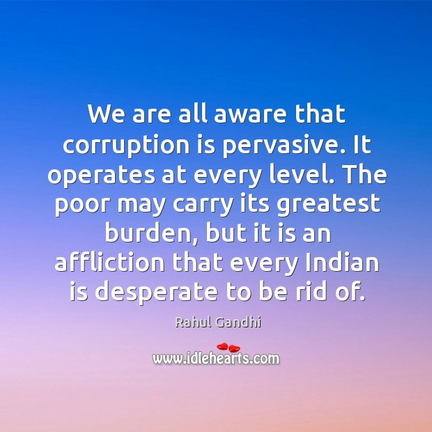 Image, We are all aware that corruption is pervasive. It operates at every
