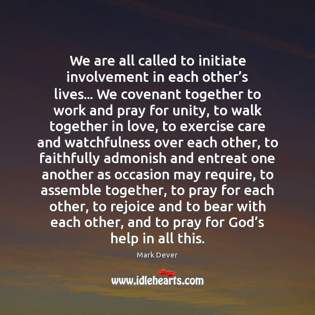 Image, We are all called to initiate involvement in each other's lives…