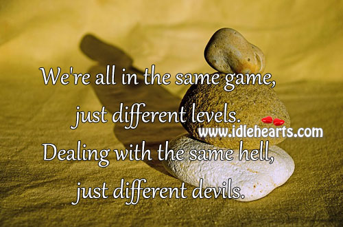 Different, Game, Hell