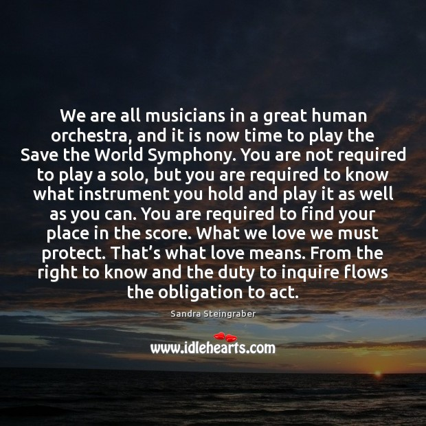 We are all musicians in a great human orchestra, and it is Image