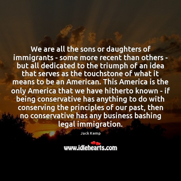 We are all the sons or daughters of immigrants – some more Image