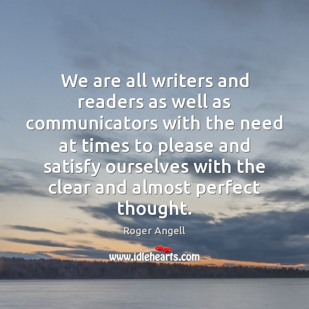Image, We are all writers and readers as well as communicators with the