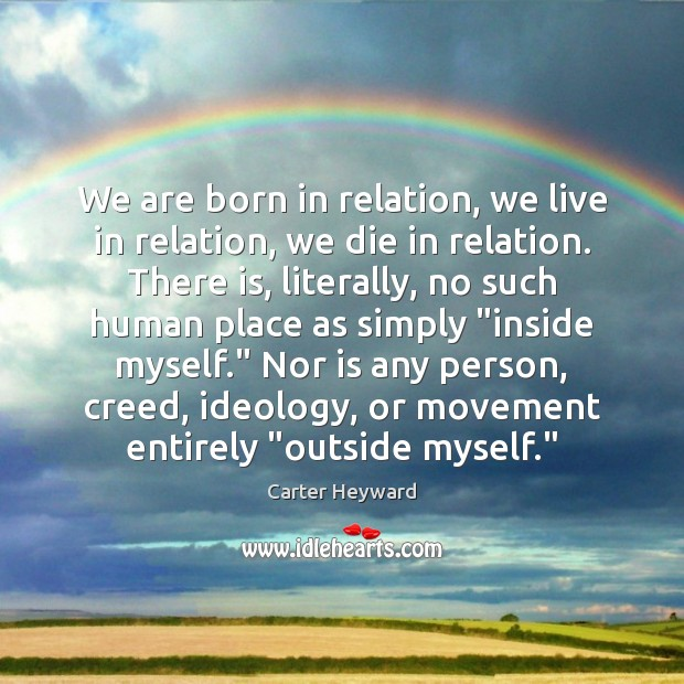 Image, We are born in relation, we live in relation, we die in