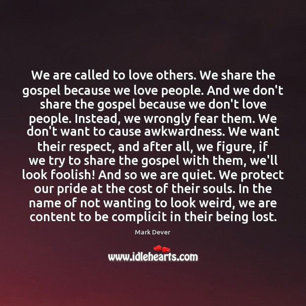 Image, We are called to love others. We share the gospel because we