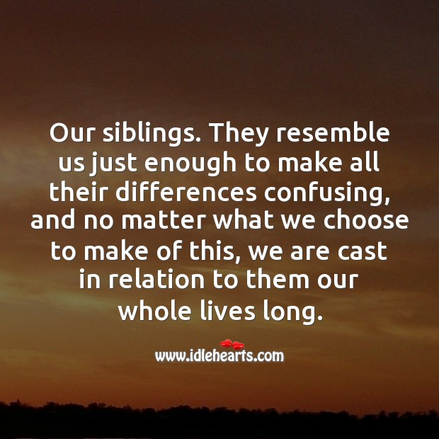 We are cast in relation to them our whole lives long. Raksha Bandhan Messages Image