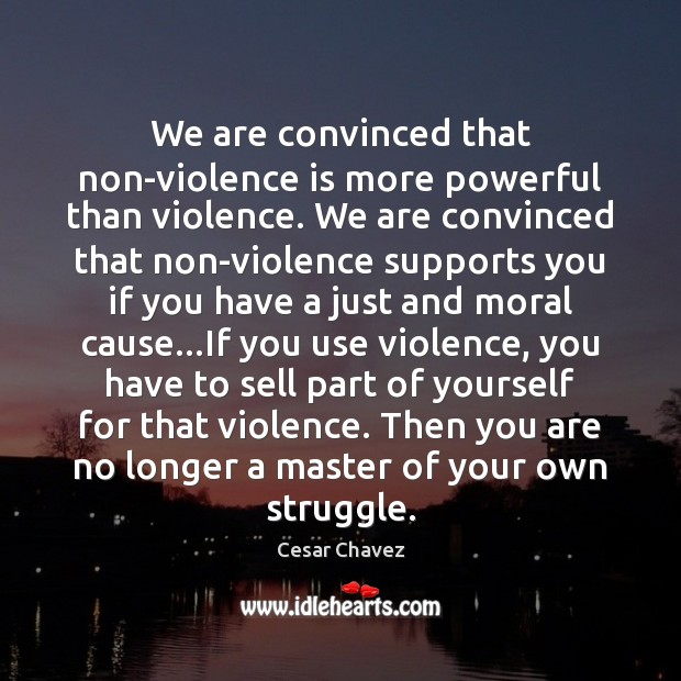 Image, We are convinced that non-violence is more powerful than violence. We are