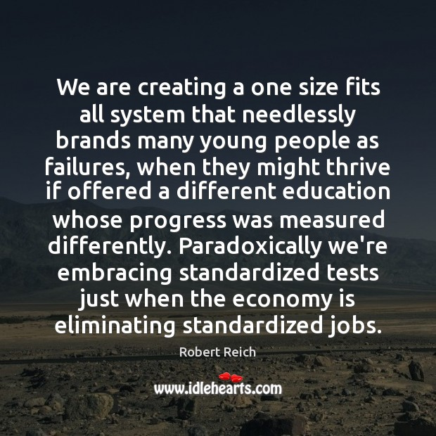 We are creating a one size fits all system that needlessly brands Image