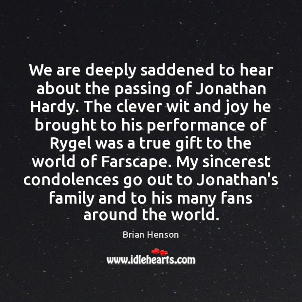Image, We are deeply saddened to hear about the passing of Jonathan Hardy.