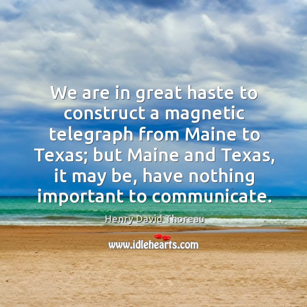 We are in great haste to construct a magnetic telegraph from Maine Image