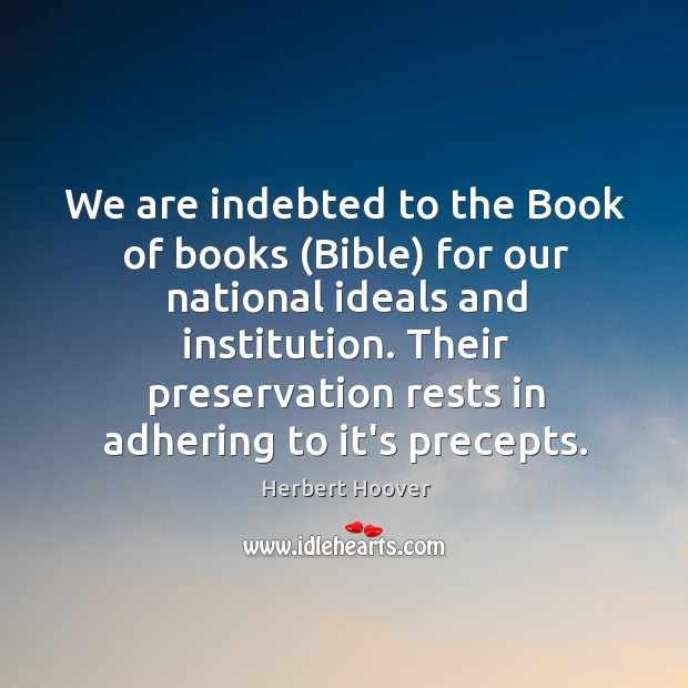 We are indebted to the Book of books (Bible) for our national Image