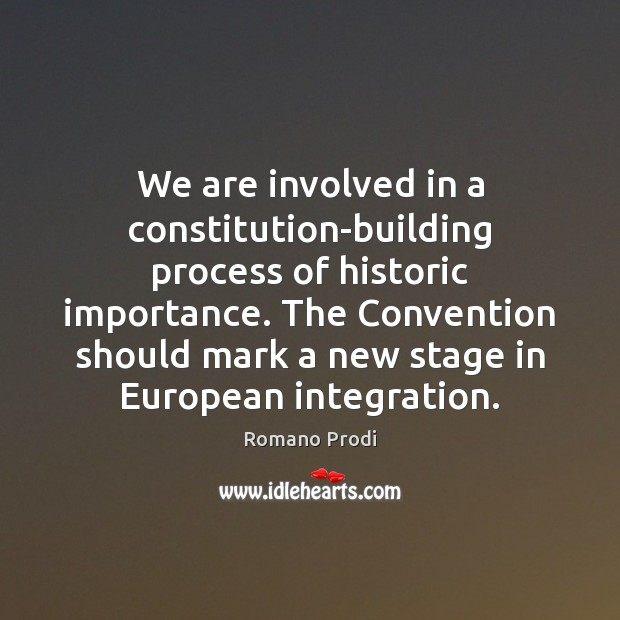 We are involved in a constitution-building process of historic importance. The Convention Image