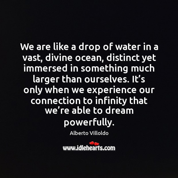 We are like a drop of water in a vast, divine ocean, Image