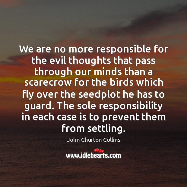 We are no more responsible for the evil thoughts that pass through Image