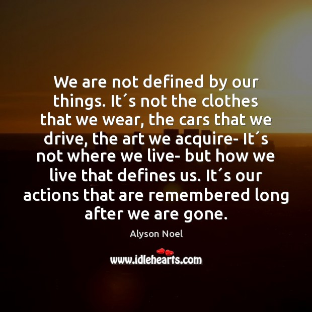Image, We are not defined by our things. It´s not the clothes