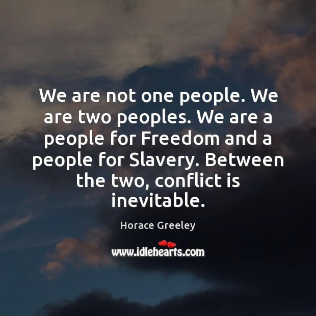 Image, We are not one people. We are two peoples. We are a