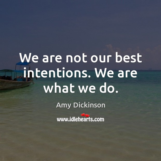 Best Intentions Quotes Image